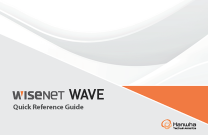 Wisenet WAVE Quick Guide